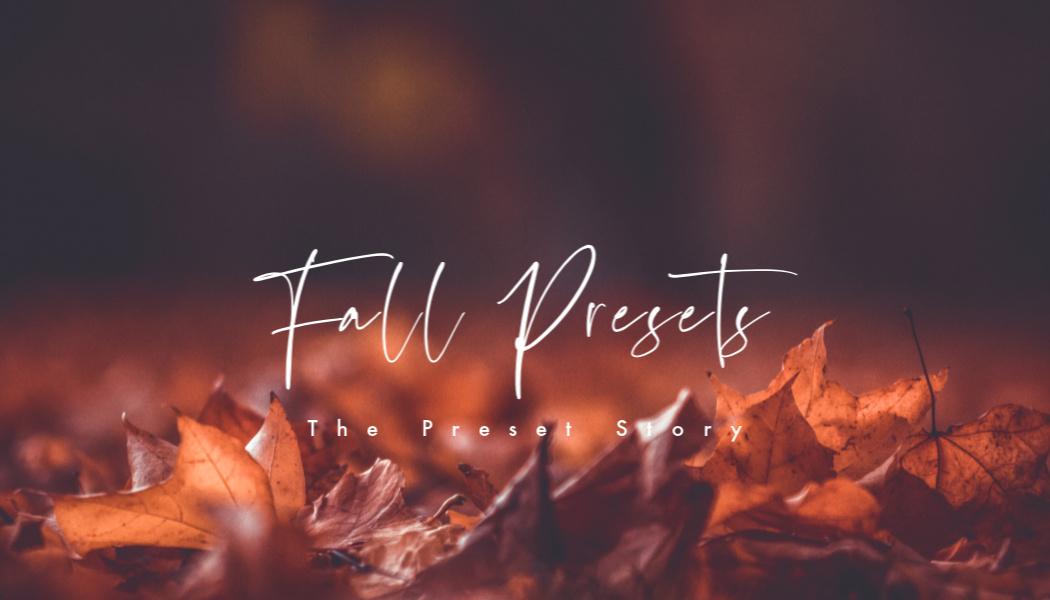 fall premium lightroom presets