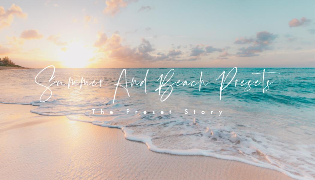 summer and beach premium lightroom presets