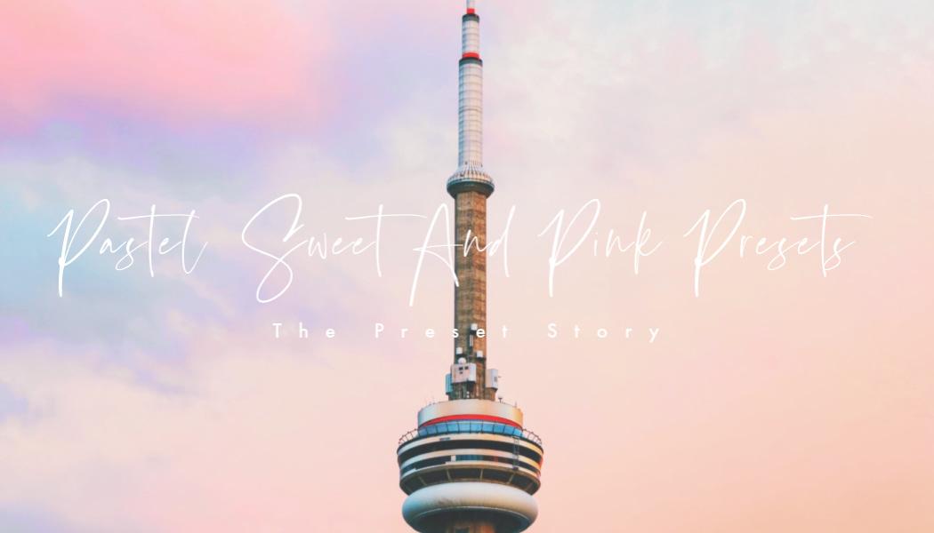 pastel sweet pink premium lightroom presets