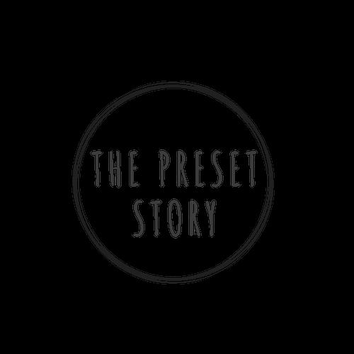 The Preset Story